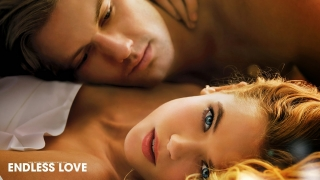 Endless Love (2014) Full Movie - HD 720p