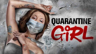 Quarantine Girl (2020) Full Movie - HD 720p