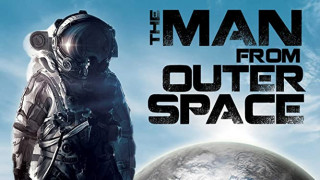 The Man from Outer Space (2017) Full Movie - HD 720p